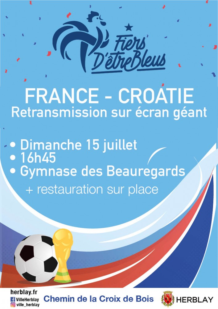 Retransmission de la Finale de la Coupe du Monde : France - Croatie