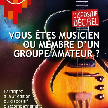 APPEL A CANDIDATURE - DISPOSITIF DECIBEL