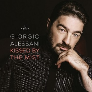 GIORGIO ALESSANI - Kissed by the Mist