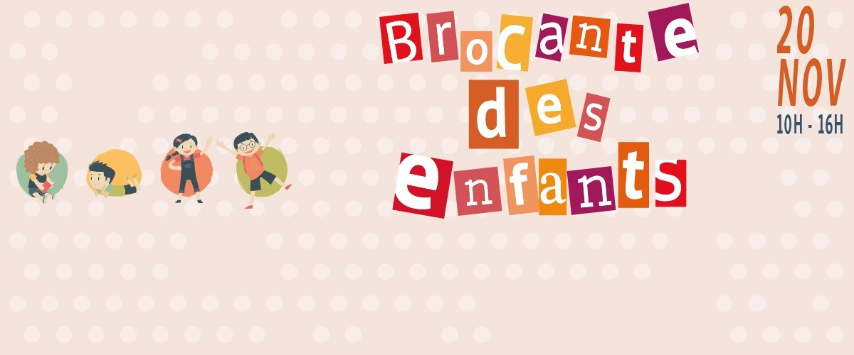 Inscription Brocante des Enfants